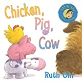 Chicken, Pig, Cow, Ruth Ohi, 1554511577
