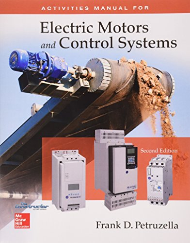 Package: Activities Manual for Electric Motors and Control Systems with Constructor Access Card