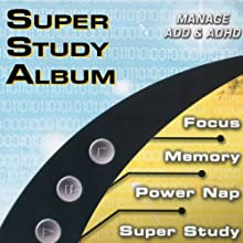 Super Study Album: Manage ADD & ADHD Audiobook by James Lowell Phillips Narrated by James Lowell Phillips