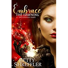 Embrace The Dawning (The Covenant Series Book 1)