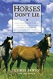 Horses Don't Lie: What Horses