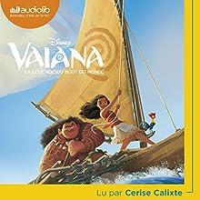 Vaiana : La légende du bout du monde | Livre audio Auteur(s) :  Walt Disney Narrateur(s) : Cerise Calixte
