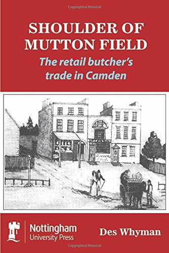 Shoulder of Mutton Field: The Retail Butcher's Trade in Camden pdf epub