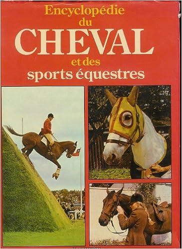 Téléchargements gratuits de livres audio Encyclopédie du cheval et des sports équestres PDF