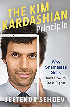 The Kim Kardashian Principle (English Edition) por [Sehdev, Jeetendr]