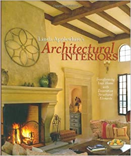 Linda Applewhite S Architectural Interiors Transforming Your Home
