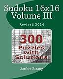 Sudoku 16x16 Vol III, Sanket Sarang, 1463788339