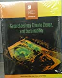 Geoarchaeology, Climate Change, Sustainability, Antony G. Brown and Laura S. Basell, 0813724767