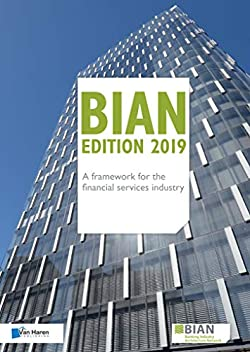 BIAN – A framework for the financial services industry