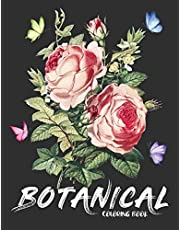 Botanical Coloring Book: Floral Adult Coloring Book Flowers And Gardens, Gift For Women
