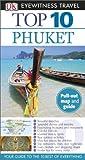 Phuket - Eyewitness Top 10 Travel Guide, Dorling Kindersley Publishing Staff, 1465410473