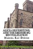 Silverstone: Alicia Silverstone- and the Ebensburg Revitalization