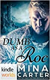 Paranormal Dating Agency: Dumb as a Roc (Kindle Worlds Novella)