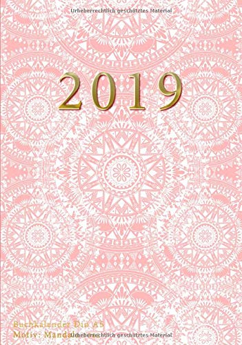 2019 Buchkalender Din A5 Motiv Mandala rosa: Taschenkalender mit Wochenübersicht Platz für Notizen To-Do Ziele und mehr (Organizer 1 Woche auf 2 Seiten, Band 2019) Taschenbuch – 31. Oktober 2018 Papeterie Collectif Independently published 1729481116 Body