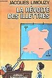 la re?volte des illettre?s de?sastres et tribulations des pe?dagogies nouvelles french edition