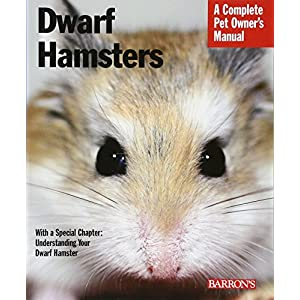 Dwarf Hamsters (Complete Pet Owner's Manual) 10