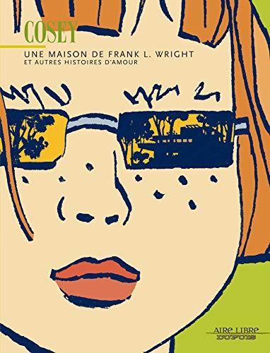 Amazon.com: Une maison de Frank L. Wright (Aire Libre t. 1) (French ...