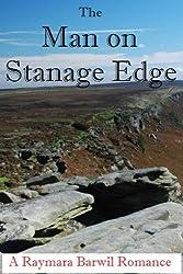 The Man on Stanage Edge, A Romance Novella (Raymara Barwil Romance) (English Edition)