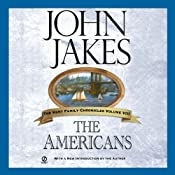 The Americans: The Kent Family Chronicles, Book 8 | John Jakes