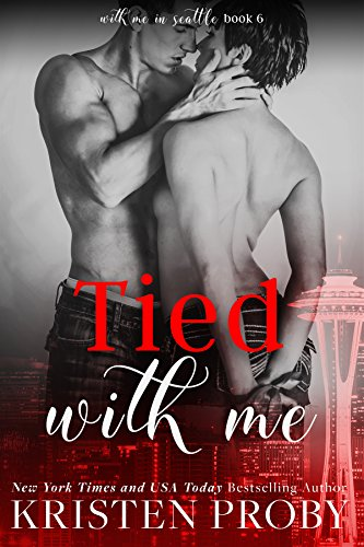 Tied With Me (With Me In Seattle Book ()