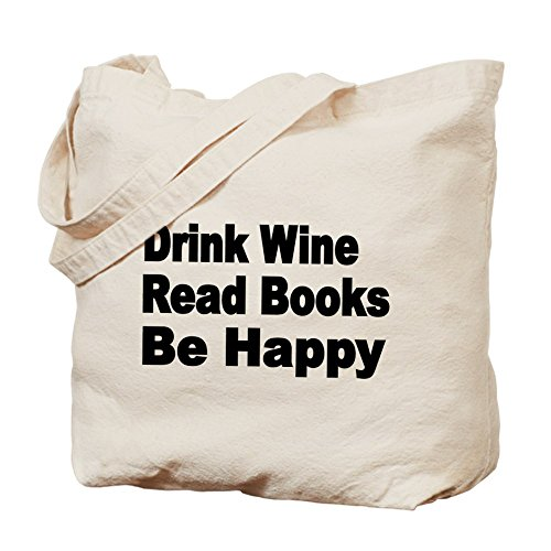 CafePress Drink Wine;Read Books;Be Happy Tote Bag Wine Lover - Standard by CafePress