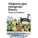 Mujeres que compran flores (Spanish Edition)