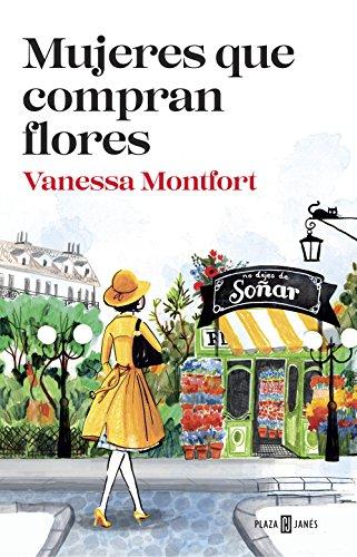 Mujeres que compran flores (Spanish Edition) by [Montfort, Vanessa]