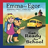 Emma and Egor Get Ready for School: Signing Exact English