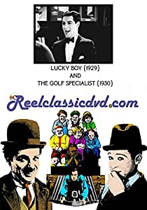 LUCKY BOY (1929) and THE GOLF SPECIALIST (1930)