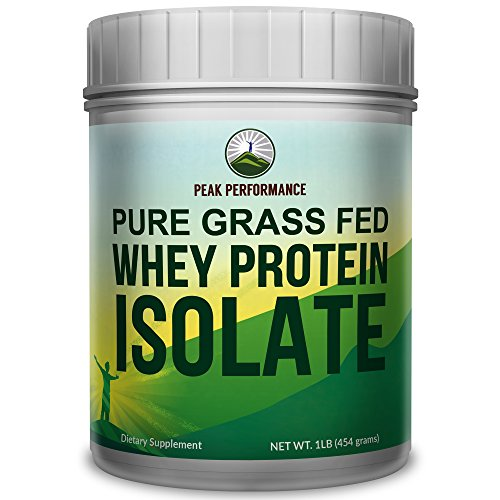 Peak Performance Pure Grass Fed Whey Protein ISOLATE Powder - Soy Free, No Artificial Sweeteners, NO Hormones. Better Alternative To Whey Concentrate (unflavored)