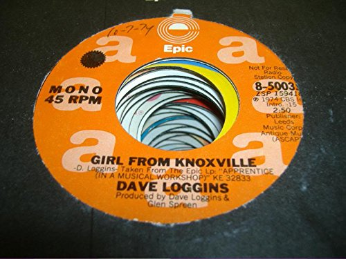 DAVE LOGGINS 45 RPM Girl From Knoxville / - Malls Knoxville
