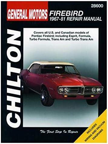 Amazon Com Chilton Pontiac Firebird 1967 1981 Repair Manual 28600 Automotive