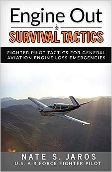 {{FB2{{ Engine Out Survival Tactics: Fighter Pilot Tactics For General Aviation Engine Loss Emergencies. largest marca Imagen holding service