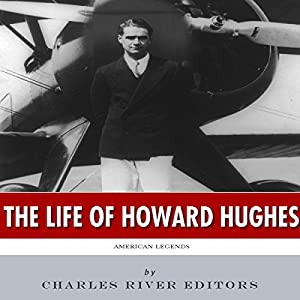American Legends: The Life of Howard Hughes Audiobook