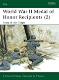 img - for World War II Medal of Honor Recipients (2): Army & Air Corps (Elite) book / textbook / text book