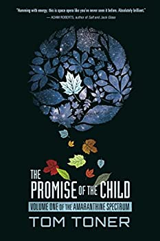 The Promise of the Child by Tom Toner science fiction book reviews