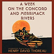 A Week on the Concord and Merrimack Rivers Audiobook by Henry David Thoreau Narrated by Patrick Cullen