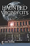 Haunted Virginia City (Haunted America)