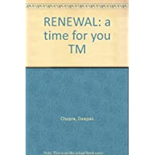 RENEWAL: a time for you TM