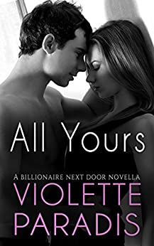ROMANCE: Billionaire Romance: All Yours (Book 1) (Sexy and