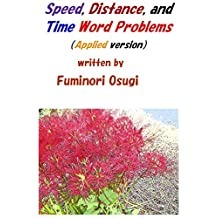 Speed, Distance, and Time Word Problems: Applied version