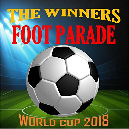 Foot Parade (World Cup 2018) ()
