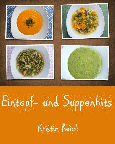 Eintopf- und Suppenhits (German Edition)