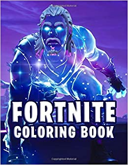 Fortnite Coloring Book Premium Unofficial Coloring Book for Kids and Teens