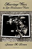 Marriage Wars in Late Renaissance Venice (Studies in the History of Sexuality) 1st Edition