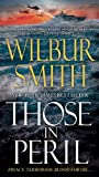 Those in Peril, Wilbur Smith, 1250003237