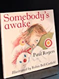 img - for Somebody's Awake book / textbook / text book