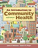 An Introduction to Community Health Brief Edition, James F. McKenzie and Robert R. Pinger, 144965150X
