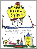The Artful Spirit, Nancy Swan Drew, 0890878609