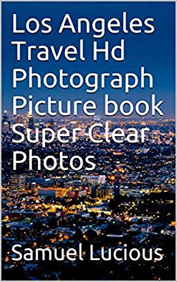 Los Angeles Travel Hd Photograph Picture book Super Clear Photos